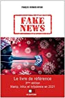 Fake news: Manip, Infox et Infodémie en 2021 par Huyghe