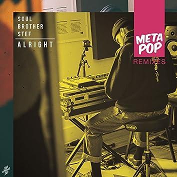 Alright: MetaPop Remixes
