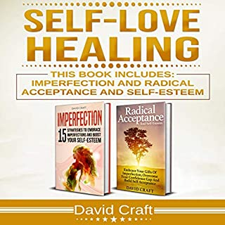 Self-Love Healing: This Book Includes: Imperfection and Radical Acceptance and Self-Esteem audiobook cover art