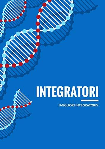 Integratori: I migliori integratori