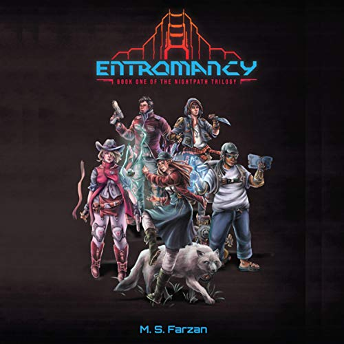 Entromancy Audiobook By M. S. Farzan cover art