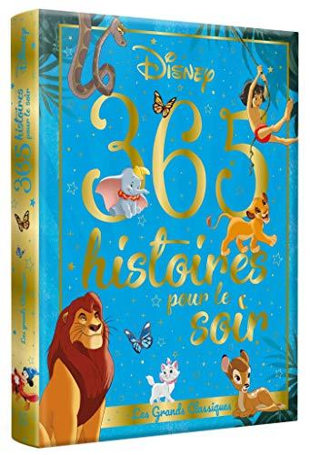 DISNEY - 365 Histoires Pour le Soir - Les Grands Classiques:...