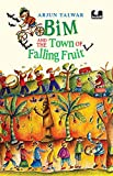 Bim and the Town of Falling Fruit (English Edition)
