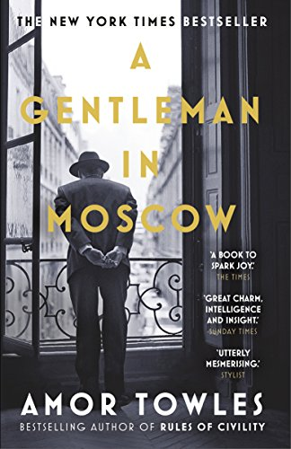 A Gentleman in Moscow: The worldwide bestseller (English Edition)