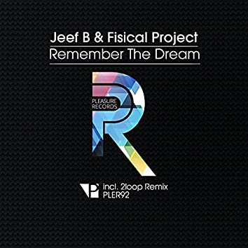Remember the Dream
