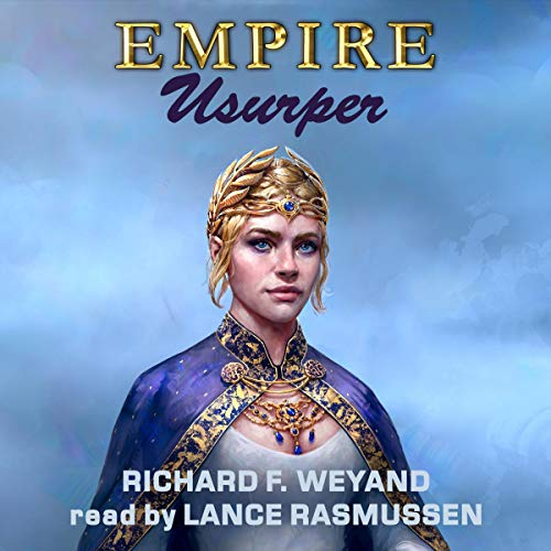 EMPIRE: Usurper Audiobook By Richard F. Weyand cover art