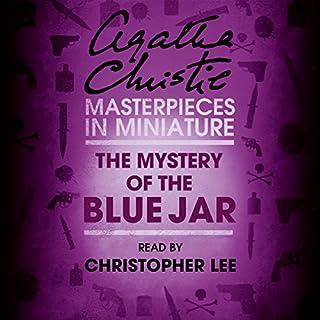 The Mystery of the Blue Jar: An Agatha Christie Short Story Titelbild