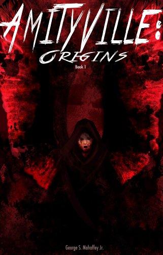 AMITYVILLE: ORIGINS (English Edition)