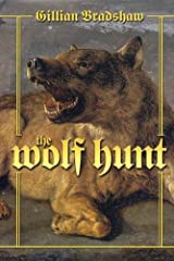 The Wolf Hunt: A Novel of The Crusades Kindle Edition
