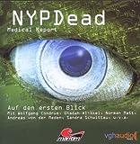 NYPDead - Medical Report: Folge 02: Auf den ersten Blick