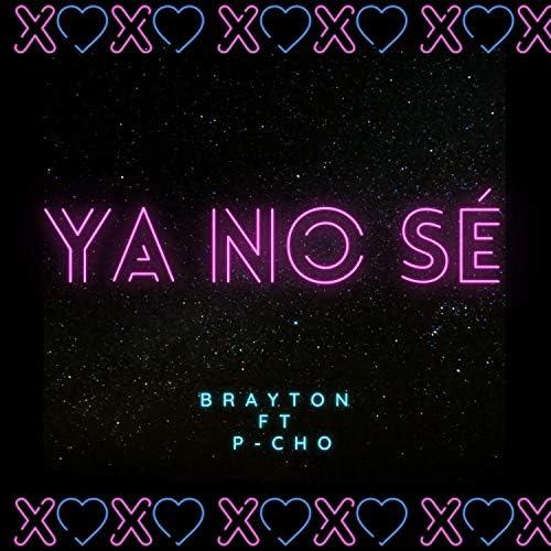 Brayton feat. P-CHO