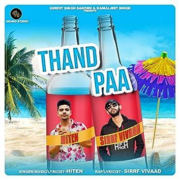 Thand Paa (feat. Sirrf Vivaad)