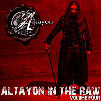 Altayon in the Raw, Vol. 4