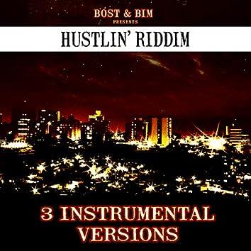 Hustlin' Riddim