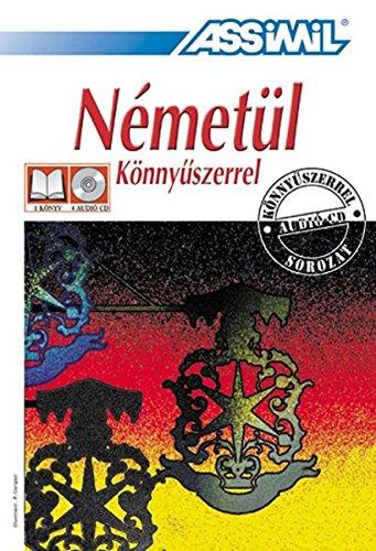 ASSiMiL Nemetül könnyüszerrel - Deutschkurs in ungrischer Sprache - Audio-Sprachkurs - Niveau A1-B2: Deutsch als Fremdsprache für Anfänger und Wiedereinsteiger - Lehrbuch + 4 Audio-CDs