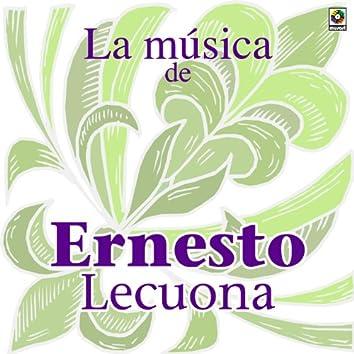 La Musica De Ernesto Lecuona