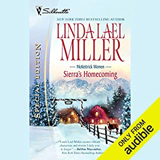 Sierra's Homecoming                   By:                                                                                                                                 Linda Lael Miller                               Narrated by:                                                                                                                                 Nellie Chalfant                      Length: 7 hrs and 24 mins     379 ratings     Overall 4.3