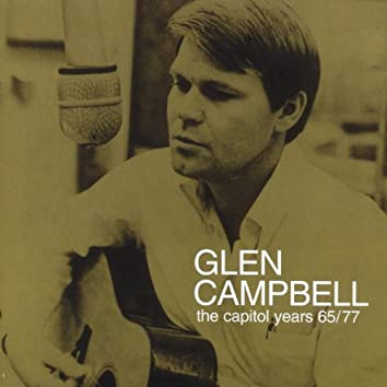 Glen Campbell - The Capitol Years 1965 - 1977