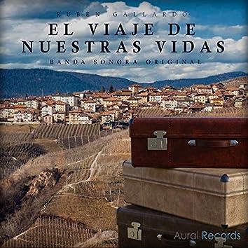 El Viaje de Nuestras Vidas (Banda Sonora Original)