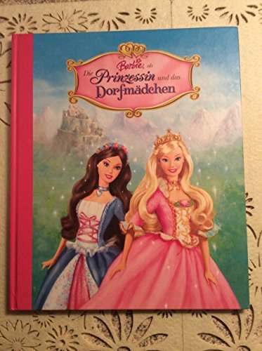 Barbie als Die Prinzessin und das Dorfmädchen