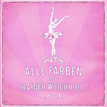 Alle Farben Meets Rainer Weichhold EP