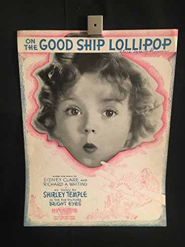 On The Good Ship Lollipop - Bright Eyes 1934 Movie Piano Sheet Music Book, Shirley Temple,