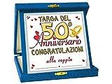 Dor TARGHETTA 50 Anni di Matrimonio Gadget Nozze d'oro - Targa del Cinquantesimo Anniversario di Matrimonio - Congratulazioni
