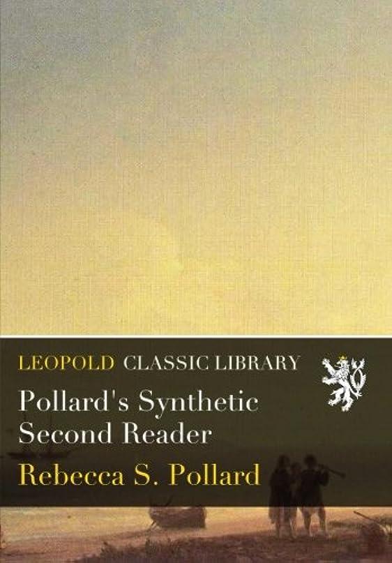 クック落ち着いた湿度Pollard's Synthetic Second Reader