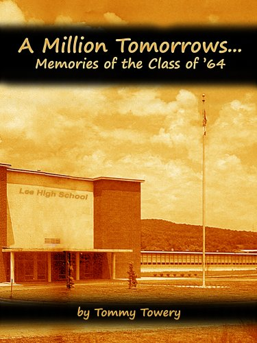 A Million Tomorrows...Memories of the Class of '64