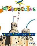 Por Proyectos: Los Castillos