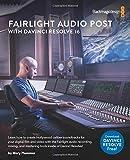 Fairlight Audio Post with DaVinci Resolve 16