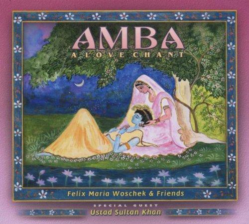 Amba - A Love Chant (Healing Mantras)