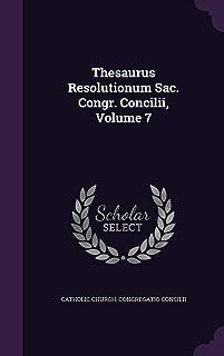 Thesaurus Resolutionum Sac. Congr. Concilii, Volume 7