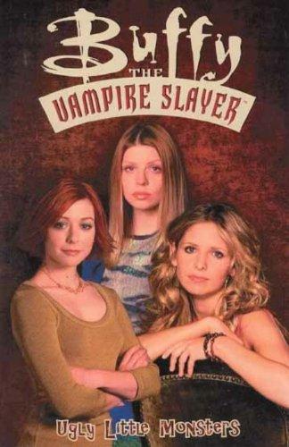 Buffy the Vampire Slayer: Ugly Little Monsters