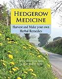 Hedgerow Medicine: Harvest and M...