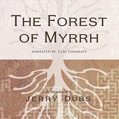 The Forest of Myrrh audiobook cover art