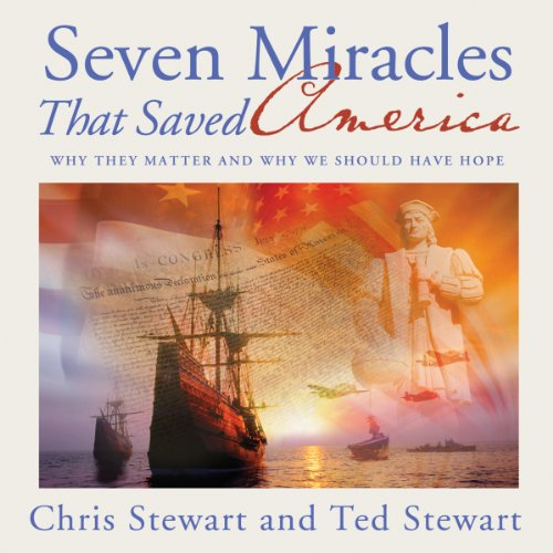 Seven Miracles That Saved America audiobook cover art