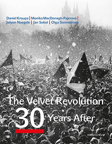 Macdonagh-Pajerova, M: Velvet Revolution: 30 Years After