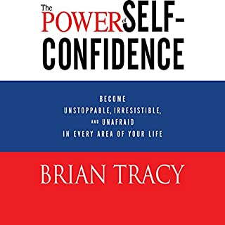The Power of Self-Confidence audiobook cover art