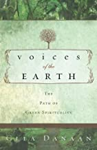 Voices of the Earth: The Path of Green Spirituality