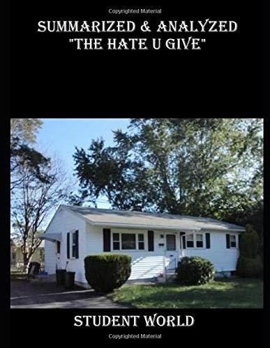 "Summarized & Analyzed: ""The Hate U Give"""