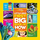 National Geographic Little Kids First Big Book of How (Little Kids First Big Books)
