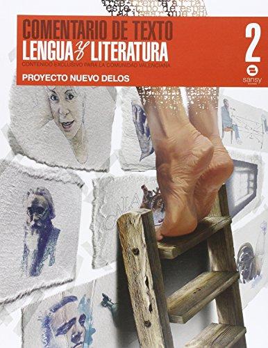 Nuevo Delos, Comentario de texto, lengua y literatura, 2 Bachillerato - 9788415721161