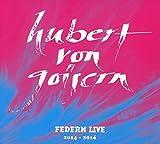 Federn Live 2014 - 2016 von Hubert von Goisern