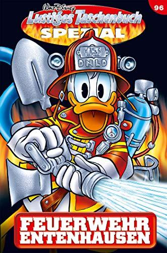 Lustiges Taschenbuch Spezial Band 96: Feuerwehr Entenhausen
