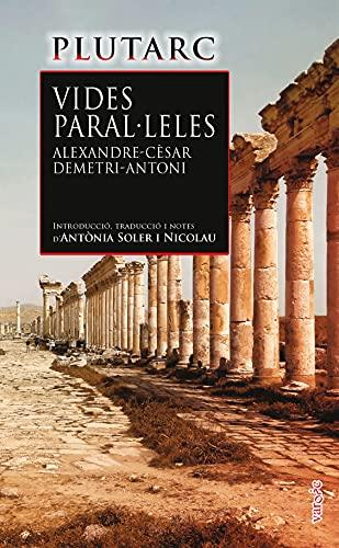 Vides Paral·leles: Alexandre i Cèsar • Demetri i Antoni: 31 (Varoic)