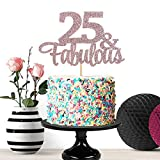Ewivi Rose Gold Glittery 25 & Fabulous Cake Topper - 25th Birthday Party Decorations - Anniversary Party Supplies (25th)