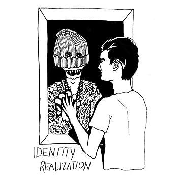 Identity Realization