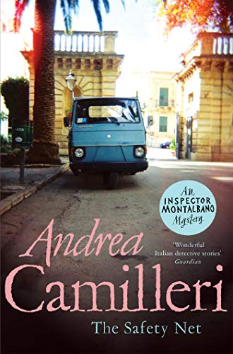 The Safety Net (Inspector Montalbano mysteries) by [Andrea Camilleri, Stephen Sartarelli]