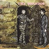 the Brandos: The Light Of Day (Reissue) (Audio CD (Limited Edition))